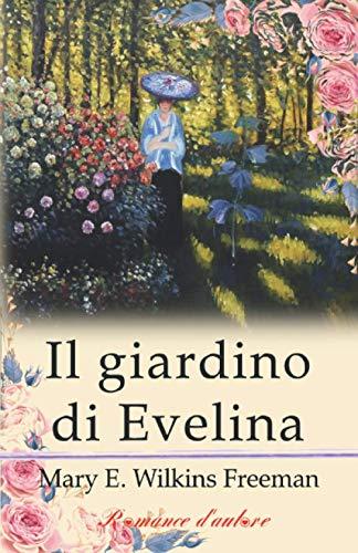 Il giardino di Evelina (Tradotto)