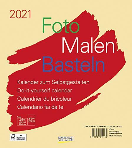 Foto-Malen-Basteln Bastelkalender beige 2021: Fotokalender zum Selbstgestalten. Do-it-yourself Kalender mit festem Fotokarton. Format: 21,5 x 24 cm