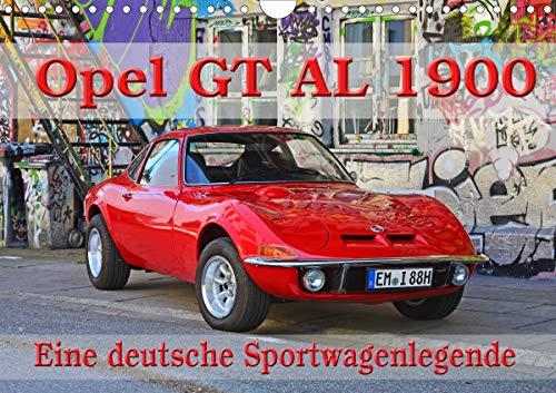Opel GT 1900 AL Eine deutsche Sportwagenlegende (Wandkalender 2020 DIN A4 quer)