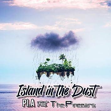 Island in the Dust (feat. The Pinneears)