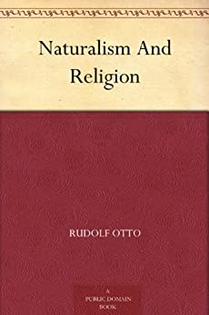 Naturalism And Religion by [Rudolf Otto]