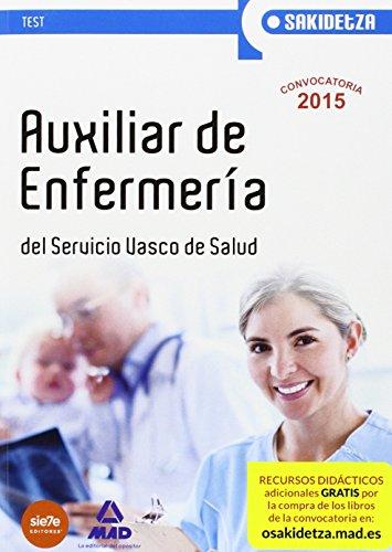 Auxiliar de Enfermería de Osakidetza-Servicio Vasco de Salud. Test (Osakidetza 2015)