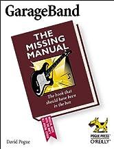 Garageband: The Missing Manual