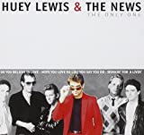 Songtexte von Huey Lewis and the News - The Only One