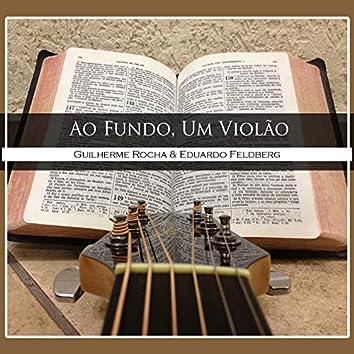 Ao Fundo um Violão