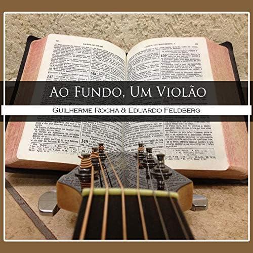 Guilherme Rocha & Eduardo Feldberg