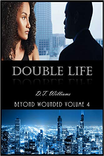 Double Life: Beyond Wounded Volume 4 (English Edition)