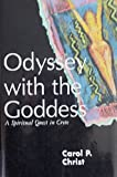 Odyssey With the Goddess: A Spiritual Quest in Crete