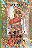 LA PRINCESA NISUNIN: LA LEYENDA DE MUXEN