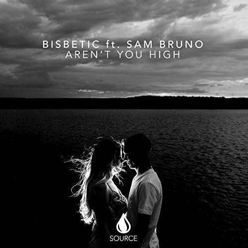 Bisbetic feat. Sam Bruno