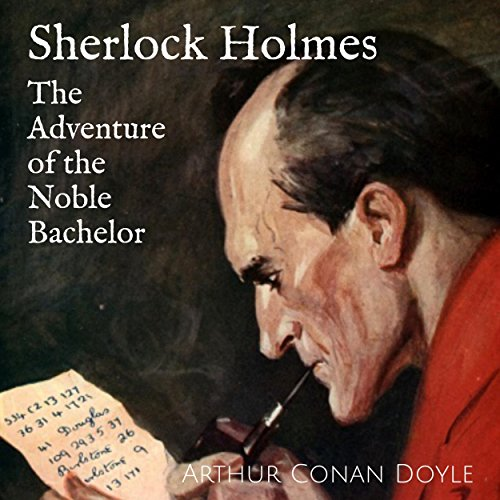 Sherlock Holmes: The Adventure of the Noble Bachelor audiobook cover art