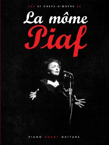 Piaf : La môme (partitions)