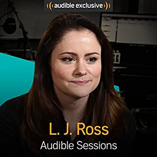 LJ Ross     Audible Sessions: FREE Exclusive interview              By:                                                                                                                                 LJ Ross,                                                                                        Robin Morgan                               Narrated by:                                                                                                                                 LJ Ross,                                                                                        Robin Morgan                      Length: 14 mins     40 ratings     Overall 4.6