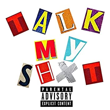 Talk My Shxt (feat. Guapoho33 & TeeGlock)