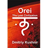Orei: The Lost Civilization (Midgard Book 3) (English Edition)
