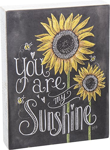 Primitives by Kathy Chalk Sign, Sunflowers - You Are My Sunshine