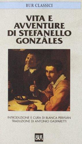 Vita e avventure di Stefanello Gonzáles