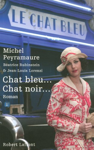 Chat bleu... Chat noir... (French Edition)