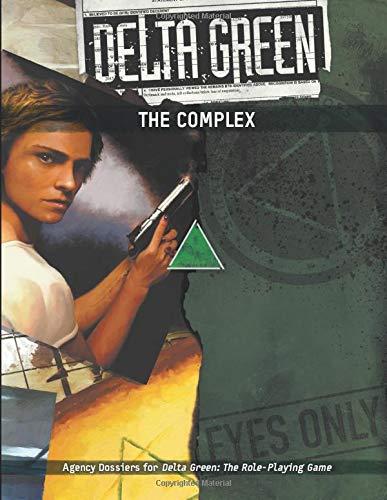 Delta Green - The Complex
