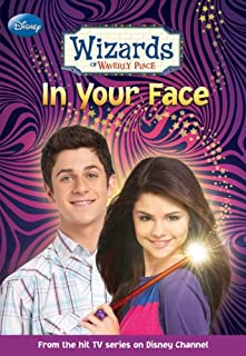 Wizards Of Waverly Place #3: In Your Face by Heather Alexander - Paperback