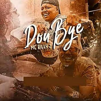 Dou Bye (feat. Dj Pedro)