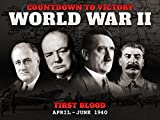 world war 2 in europe - First Blood (April - June 1940) - Countdown to Victory: World War II