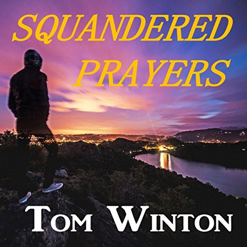 Squandered Prayers audiobook cover art