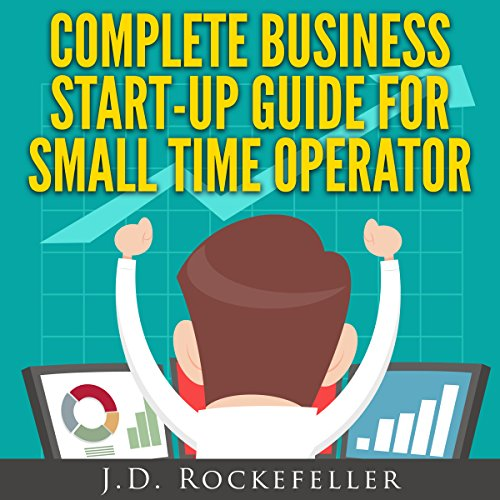 Complete Business Start-Up Guide for Small Time Operator cover art