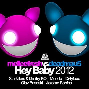 Hey Baby 2012