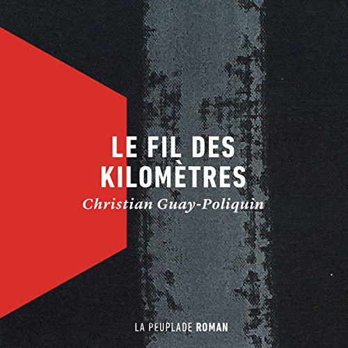 Le fil des kilomètres [The Thread of kilometers] audiobook cover art