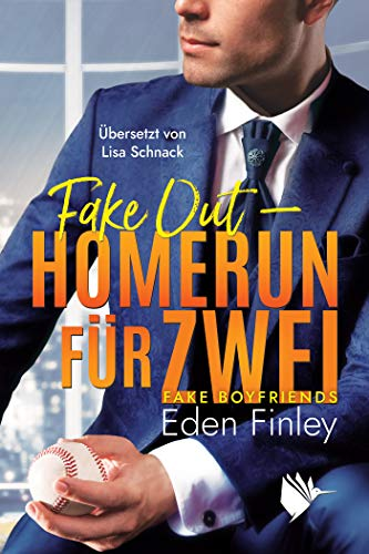 Fake Out - Homerun für zwei (Fake Boyfriends 1)