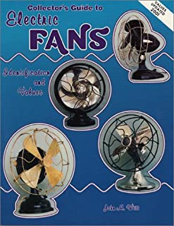 Collector's Guide to Electric Fans: Identification and Values