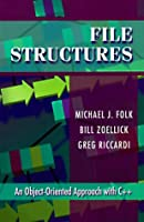 File Structures: An Object-Oriented Approach with C++ (3rd Edition)