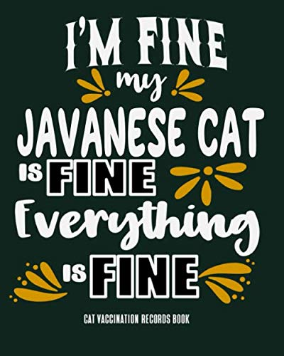 I'm Fine My Javanese Cat Is Fine Everything Is Fine Cat...