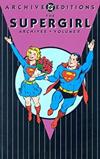 Supergirl - The Archives, Volume 2 (Archive Editions (Graphic Novels))