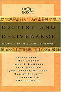 Destiny and Deliverance: Spiritual Insights from the Life of Moses (