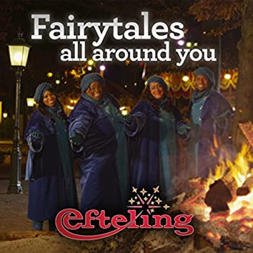 Fairytales All Around You