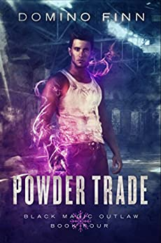 Powder Trade (Black Magic Outlaw Book 4) by [Domino Finn]