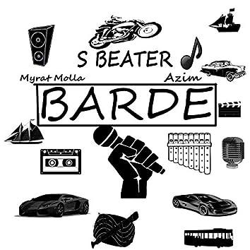 Barde (feat. Azim & Myrat Molla)
