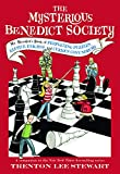 The Mysterious Benedict Society: Mr. Benedict's Book of Perplexing Puzzles, Elusive Enigmas, and Curious