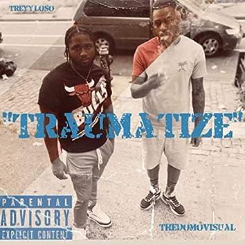 Traumatize (Freestyle)