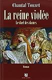 La reine violée, Tome 2 - Le duel des dames
