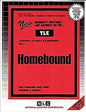 Teacher of Homebound Children: Day Schools (Teachers License Examination Series (Tle).)