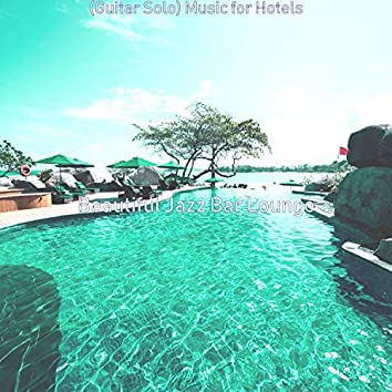 (Guitar Solo) Music for Hotels