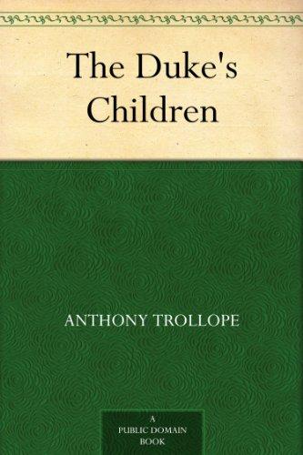 The Duke's Children (English Edition)