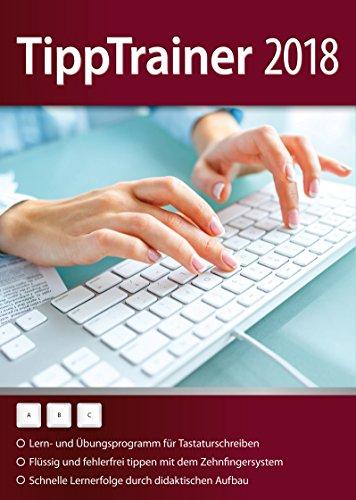 Tipp Trainer 2018 - 10 Finger System schnell gelernt für Windows 10, 8.1, 7, Vista und XP