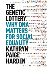 The Genetic Lottery: Why DNA Matters for Social Equality (English Edition)