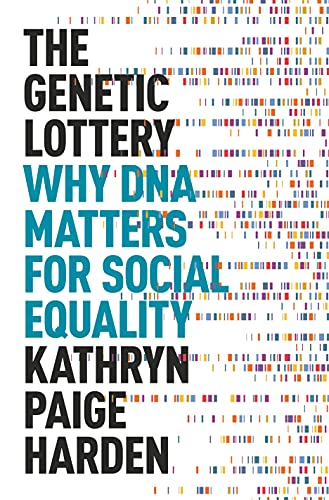 Compare Textbook Prices for The Genetic Lottery: Why DNA Matters for Social Equality  ISBN 9780691190808 by Harden, Kathryn Paige
