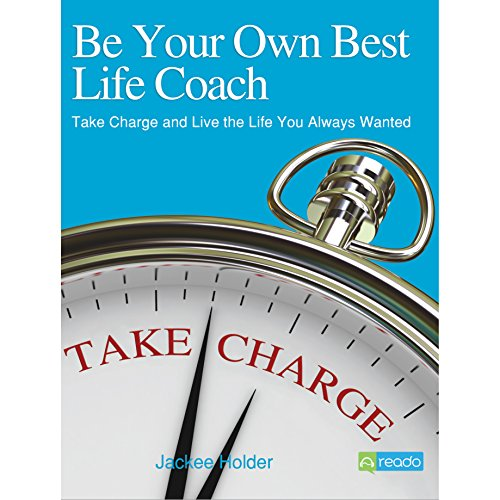 Be Your Own Best Life Coach audiobook cover art