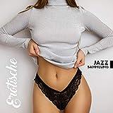 Erotische Jazz Sammlung - 15 Instrumentale Jazz Lieder für Sex und Sexspiele mit einem Partner